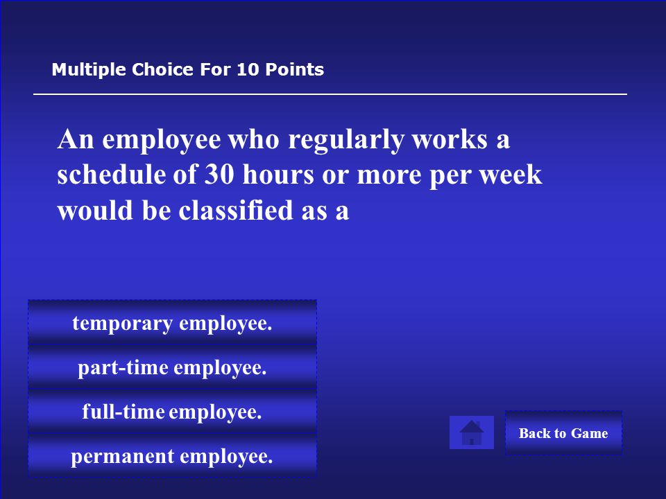 This type of compensation method pays the employee a specific amount of money for each hour worked.