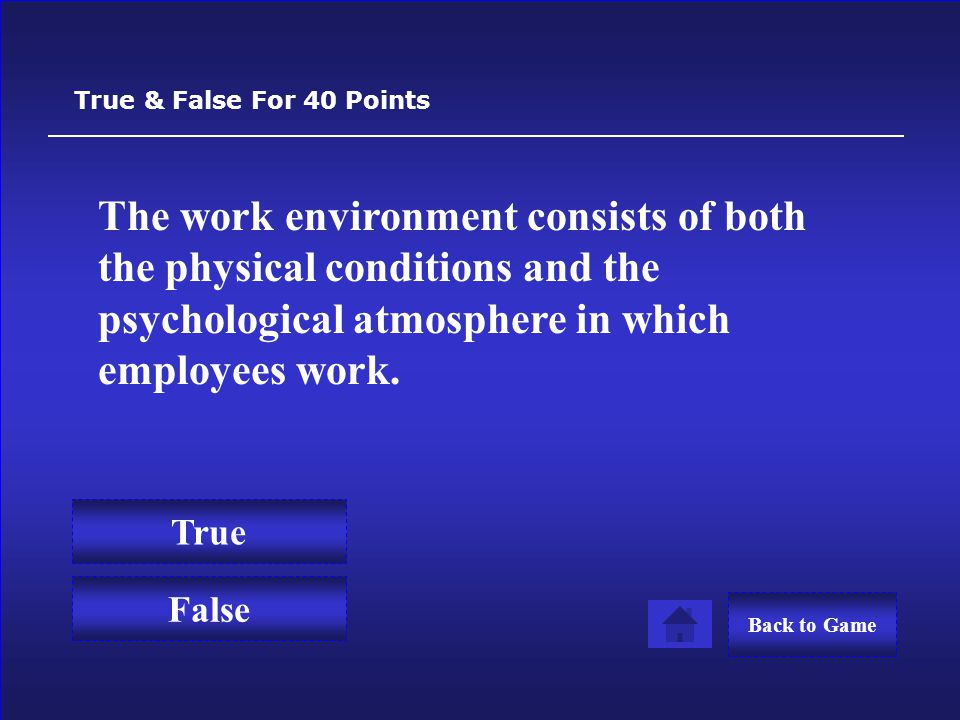 A business can never fire a permanent employee. True & False For 30 Points False True Back to Game