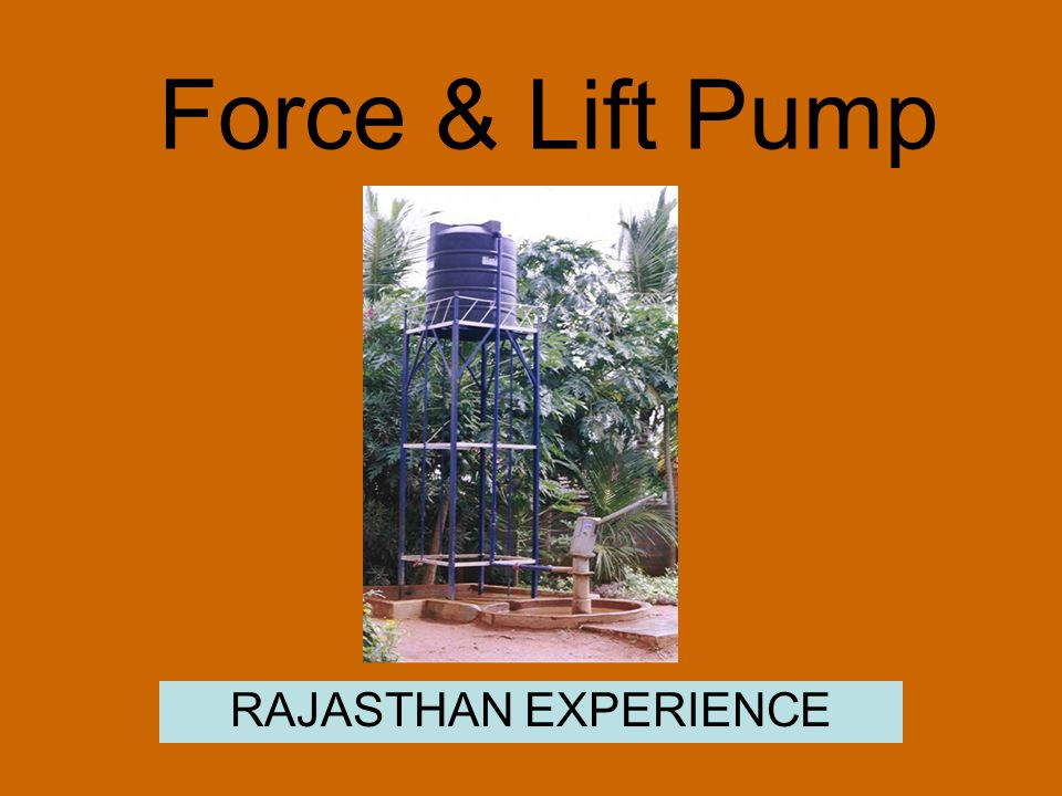 Force & Lift Pump RAJASTHAN EXPERIENCE