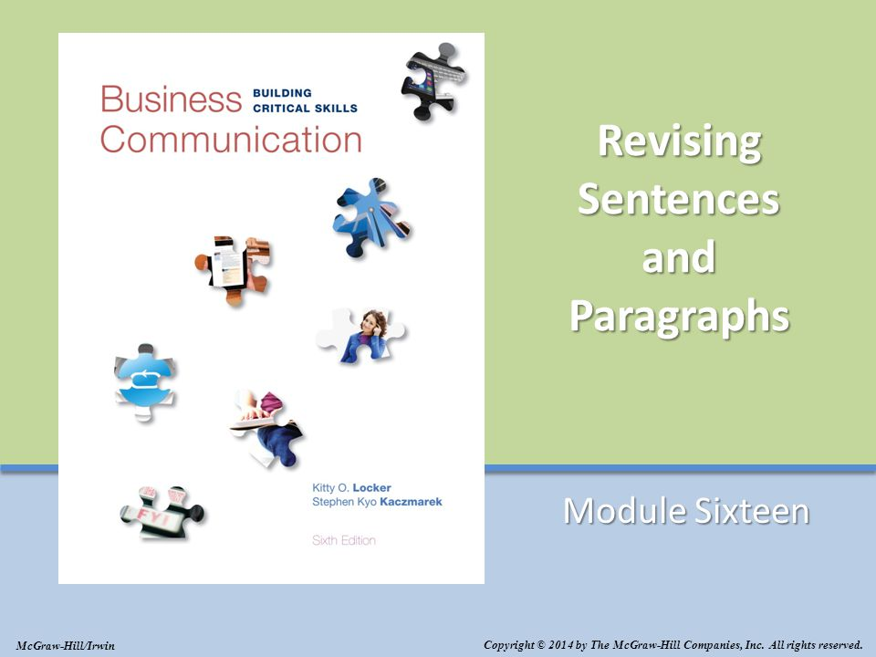 Revising Sentences and Paragraphs Module Sixteen Copyright © 2014 by The McGraw-Hill Companies, Inc.