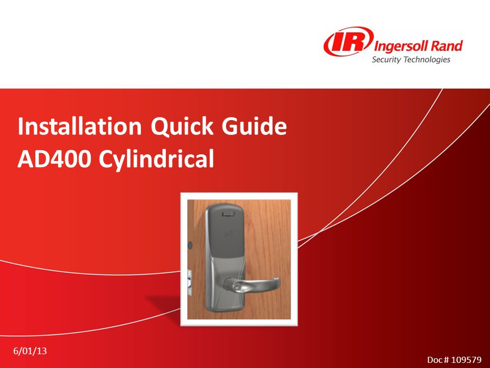 Installation Quick Guide AD400 Cylindrical 6/01/13 Doc #