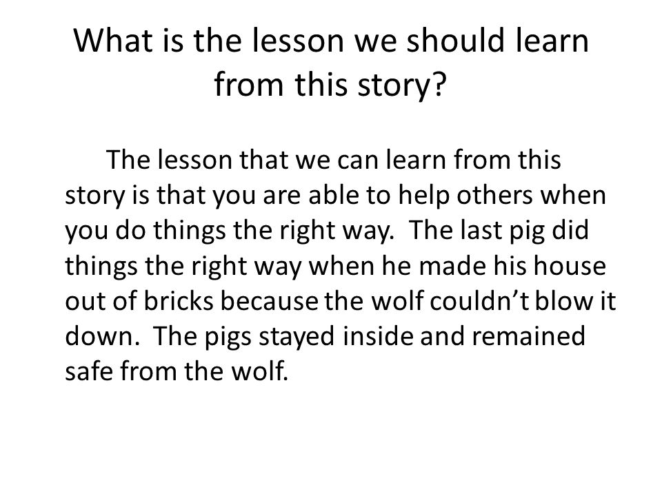 What is the lesson we should learn from this story.