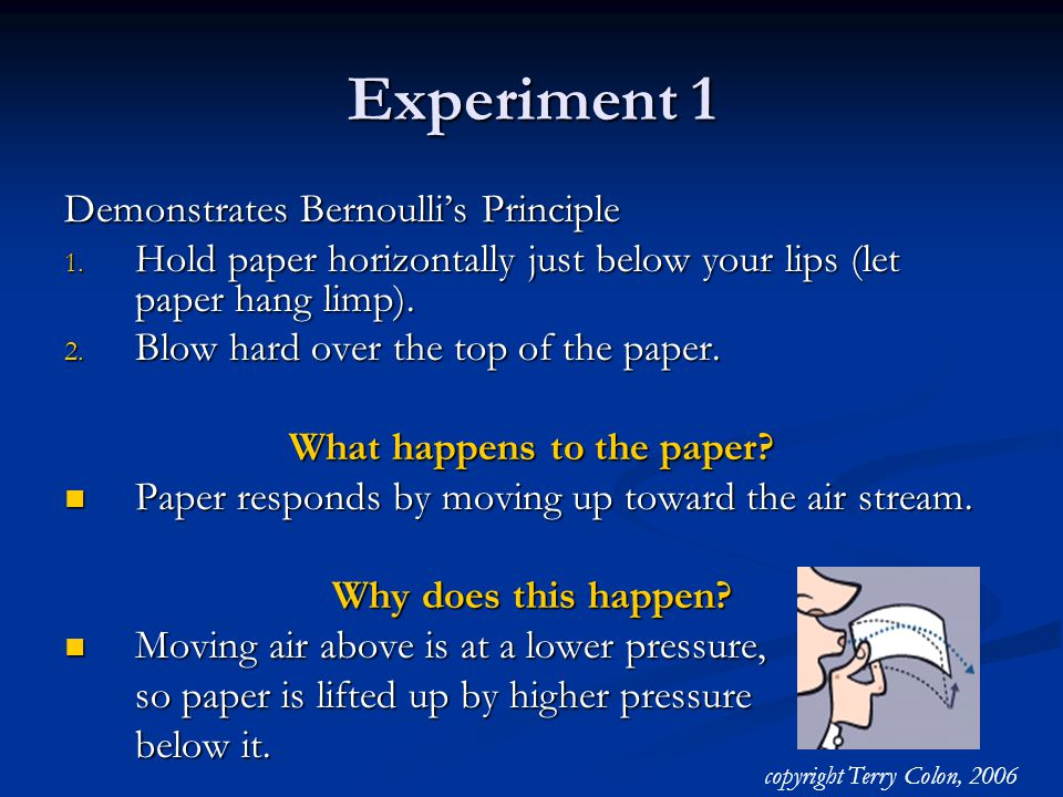 Experiment 1 Demonstrates Bernoulli's Principle 1.