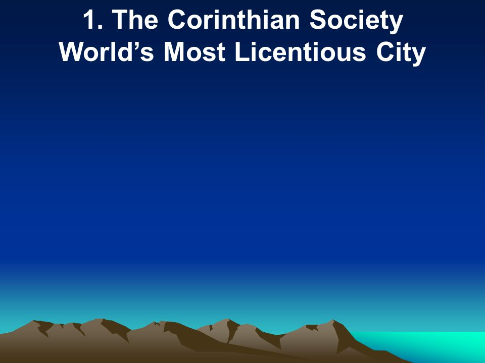 1. The Corinthian Society World's Most Licentious City