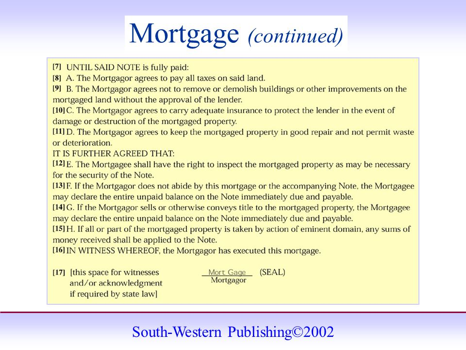South-Western Publishing©2002 Mortgage (continued)