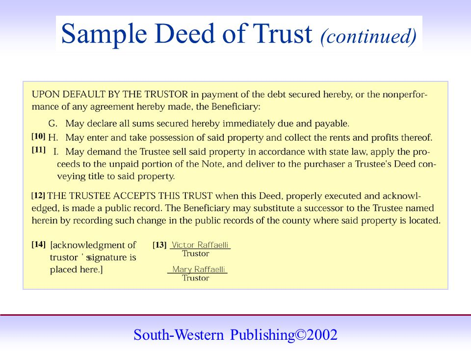 South-Western Publishing©2002 Sample Deed of Trust (continued)