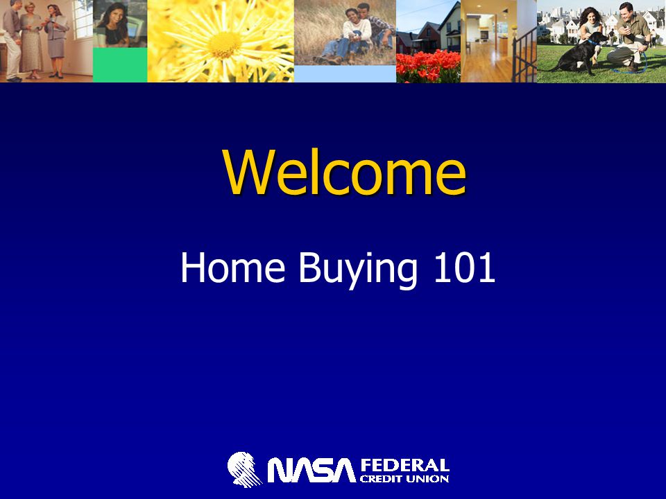 Welcome Home Buying 101
