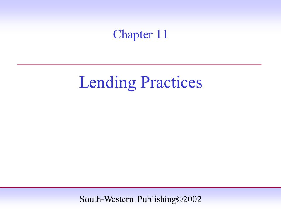 Chapter 11 Lending Practices _______________________________________