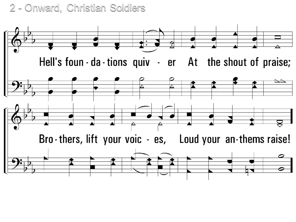 2 - Onward, Christian Soldiers © 2001 The Paperless Hymnal™