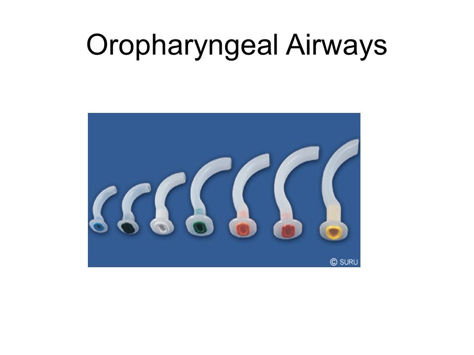 Oropharyngeal Airways