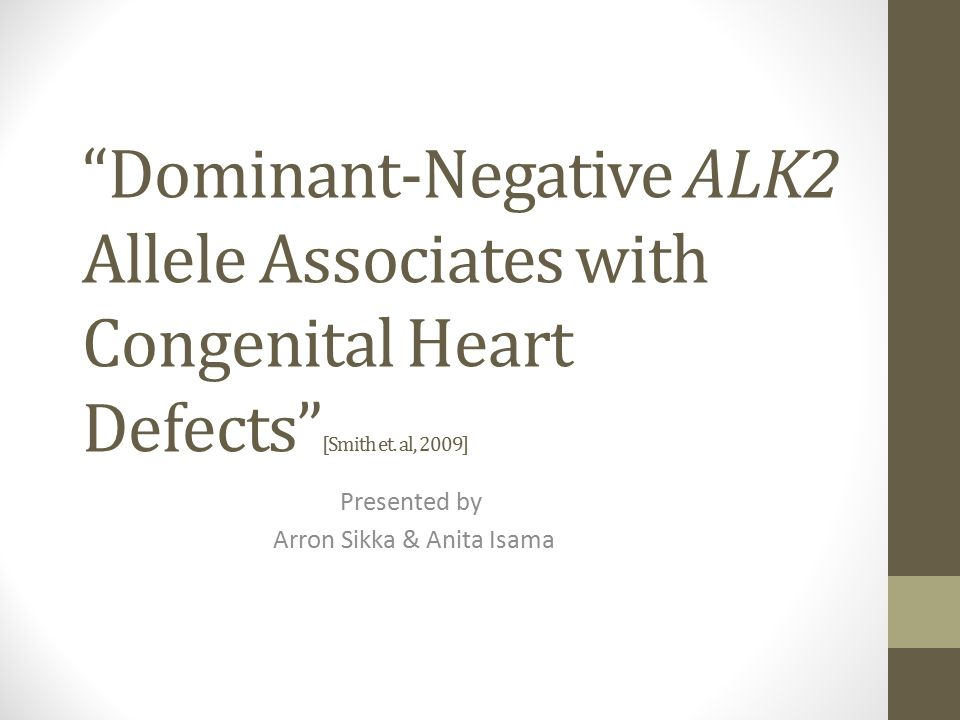 Dominant-Negative ALK2 Allele Associates with Congenital Heart Defects [Smith et.