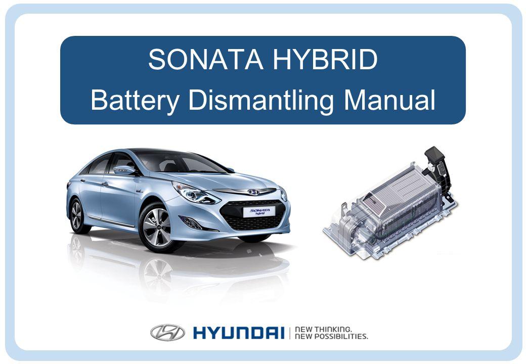 1 Sonata Hybrid Battery Dismantling Manual