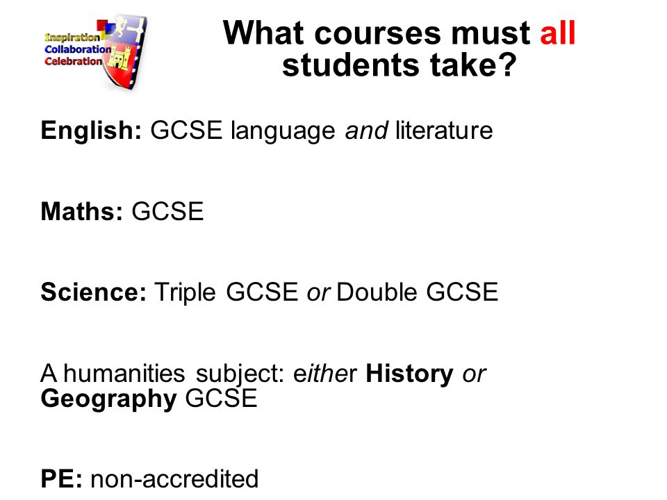 What courses must all students take.