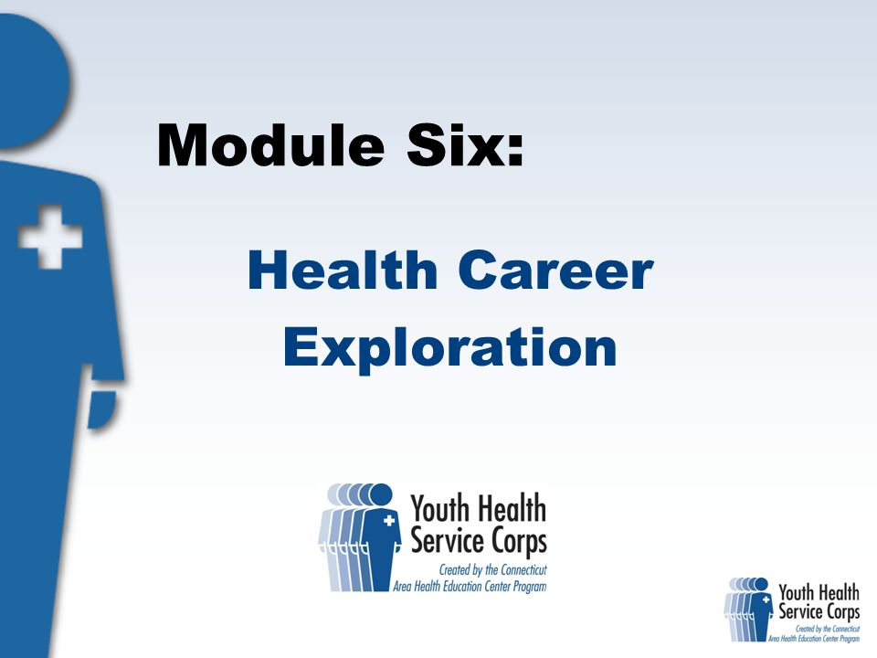 Module Six: Health Career Exploration