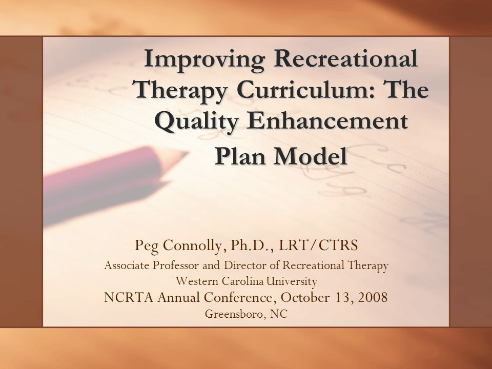 Improving Recreational Therapy Curriculum The Quality Enhancement