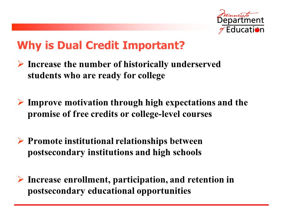 Why is Dual Credit Important.