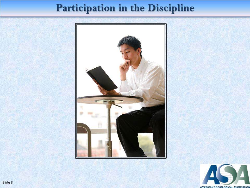 Participation in the Discipline Slide 8