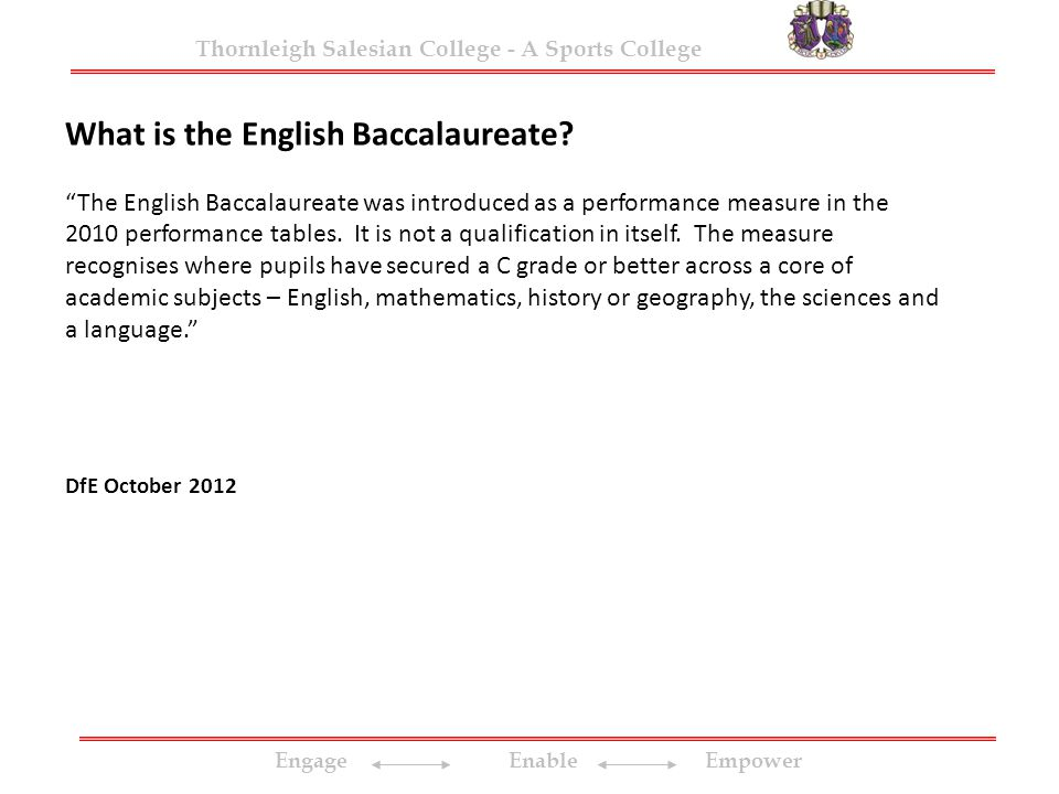 Engage Enable Empower Thornleigh Salesian College - A Sports College What is the English Baccalaureate.