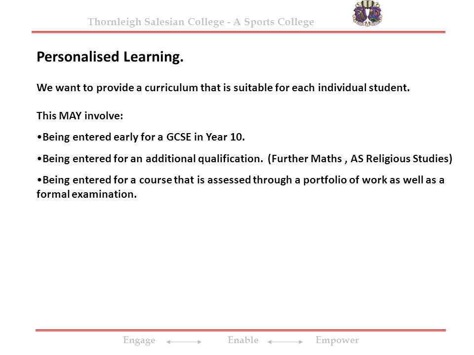 Engage Enable Empower Thornleigh Salesian College - A Sports College Personalised Learning.