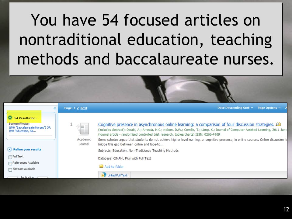 You have 54 focused articles on nontraditional education, teaching methods and baccalaureate nurses.