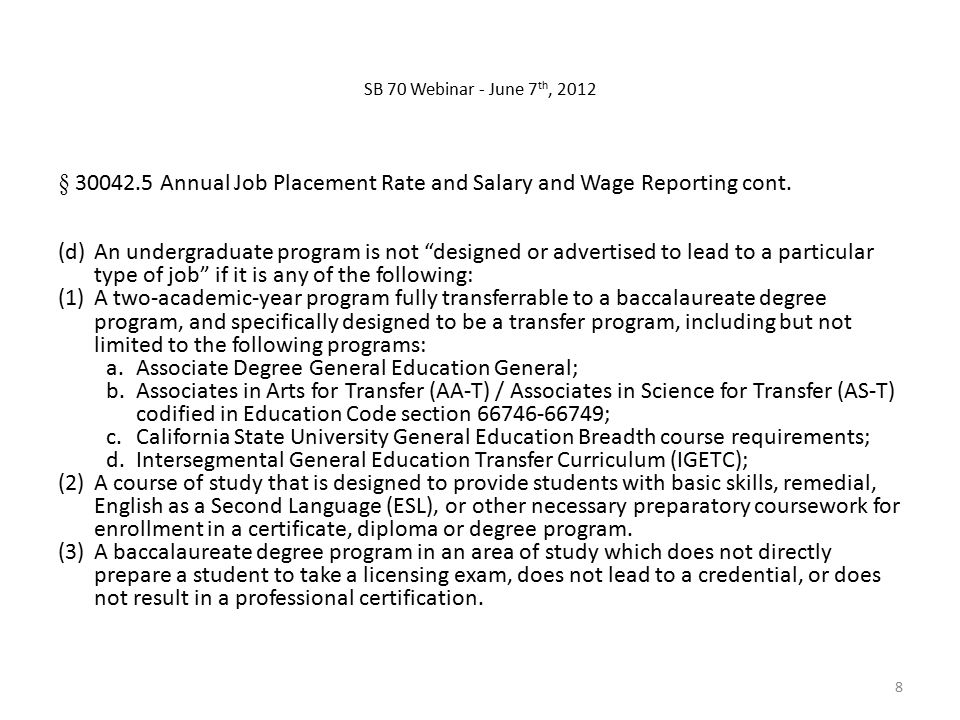 § Annual Job Placement Rate and Salary and Wage Reporting cont.