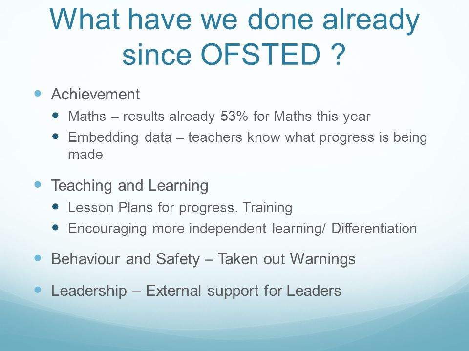 What have we done already since OFSTED .