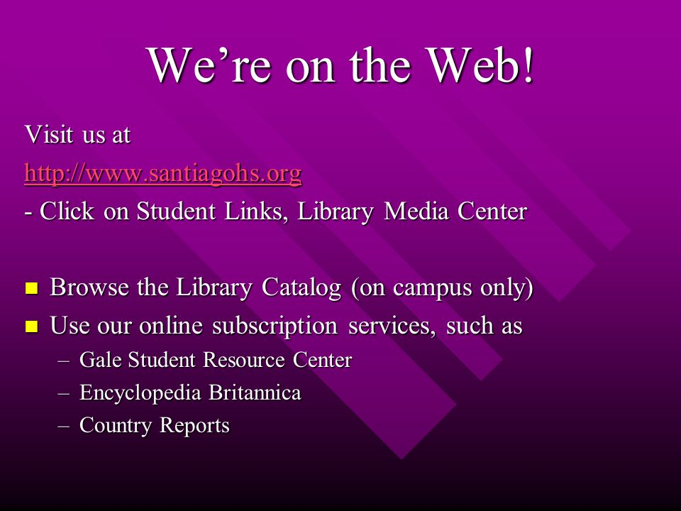 We're on the Web.