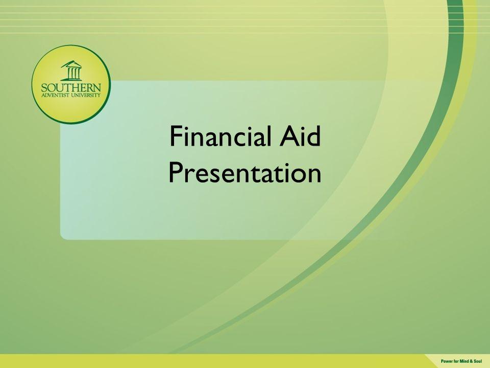 Financial Aid Presentation  StudentFinance Southern Edu ppt