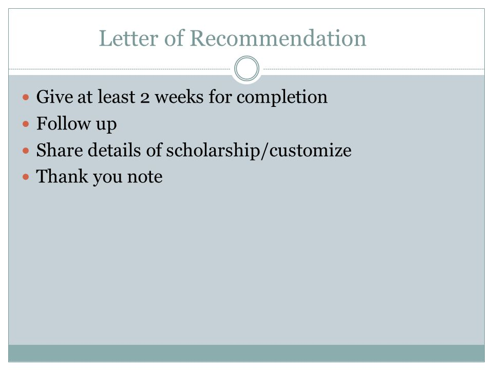 3 letter of recommendation give at least 2 weeks for completion follow up share details of scholarshipcustomize thank you note