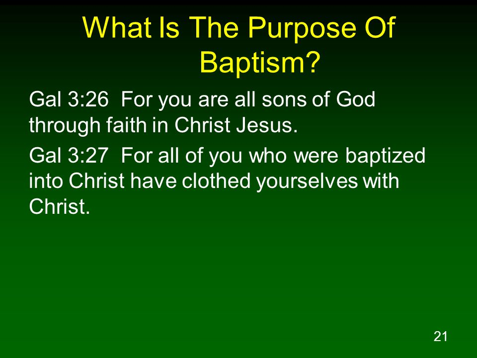 21 What Is The Purpose Of Baptism.
