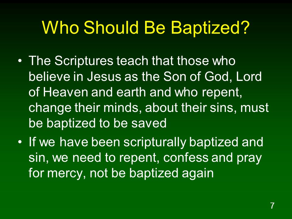 7 Who Should Be Baptized.