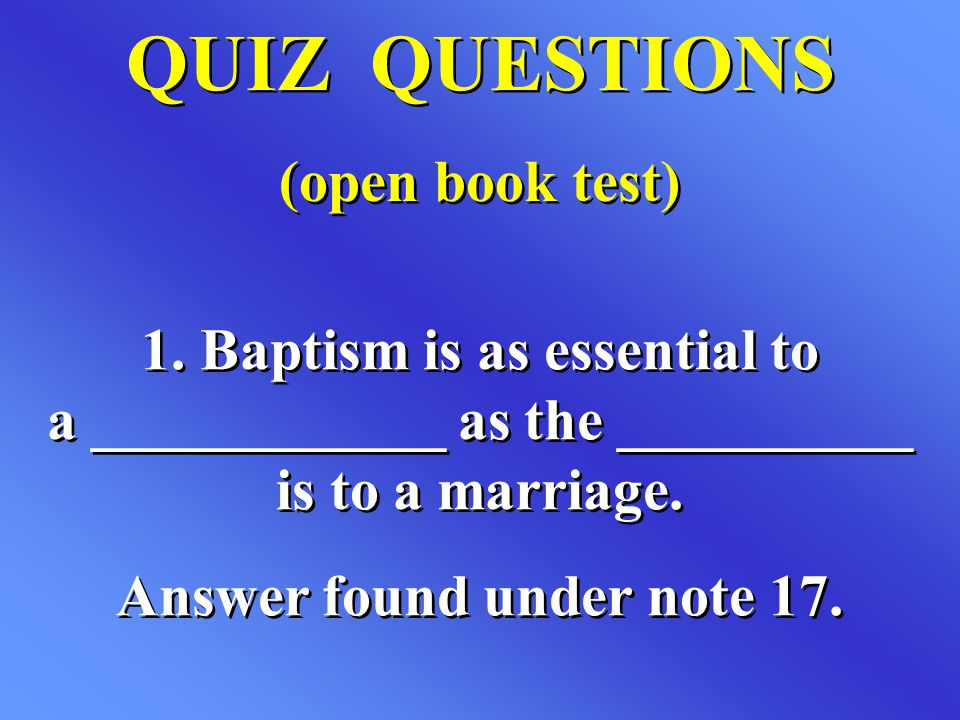 QUIZ QUESTIONS (open book test) QUIZ QUESTIONS (open book test) 1.