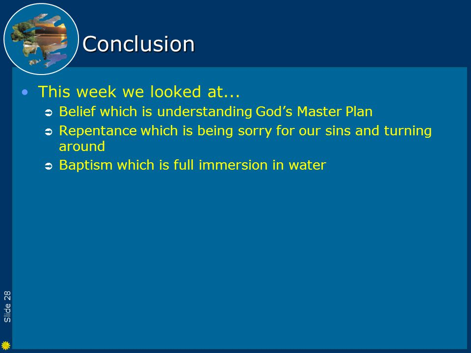 Slide 28 Conclusion This week we looked at...