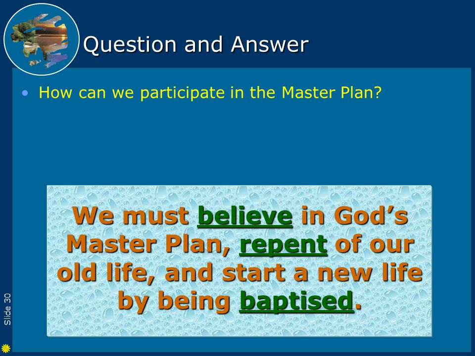 Slide 30 Question and Answer How can we participate in the Master Plan.