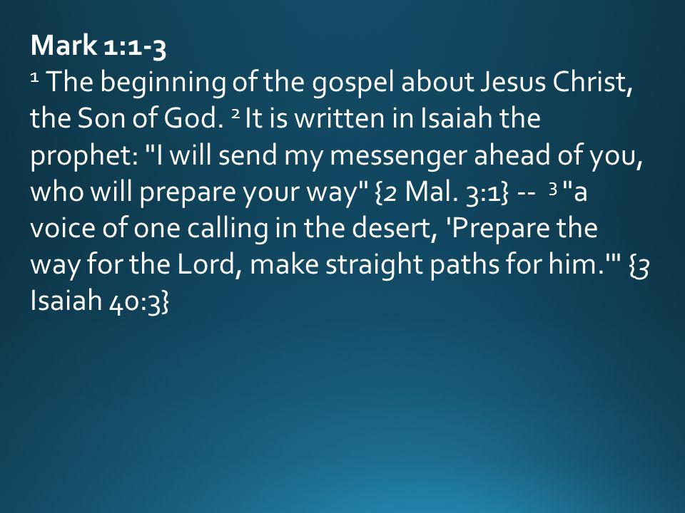 Mark 1 1 >> The Ministry Of John The Baptist Pastor Keone Mark 1 Ppt