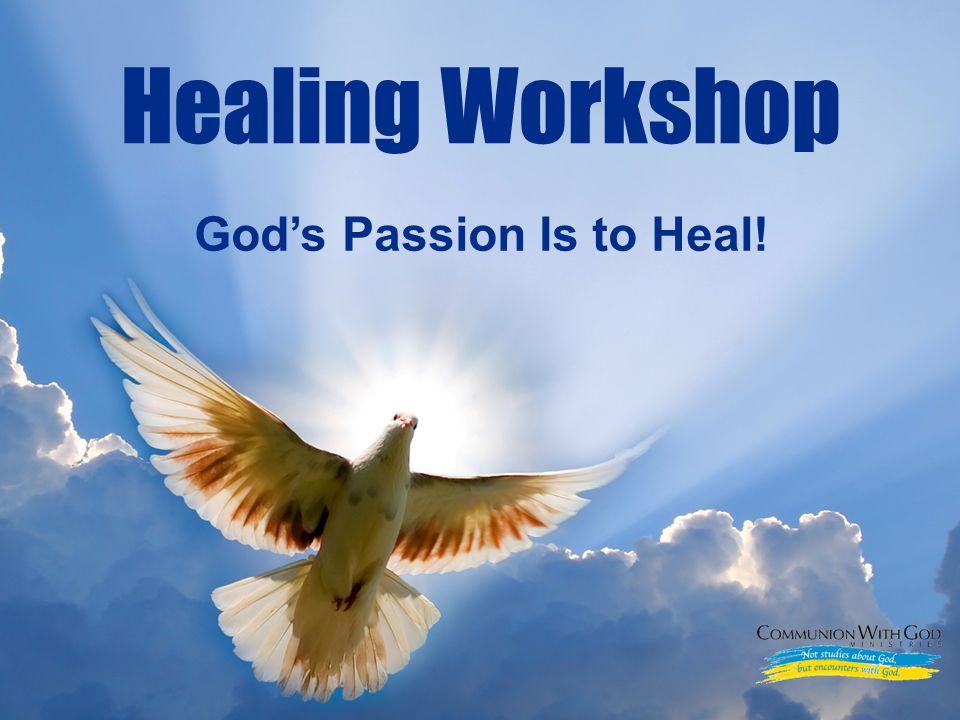LOGO God's Passion Is to Heal! Healing Workshop  LOGO God