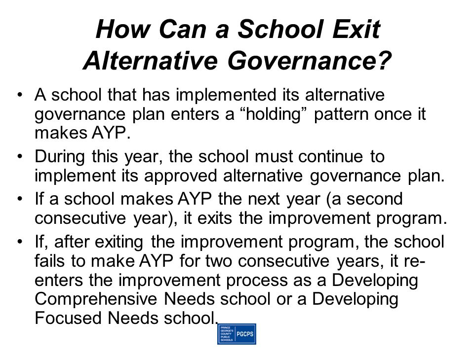 How Can a School Exit Alternative Governance.