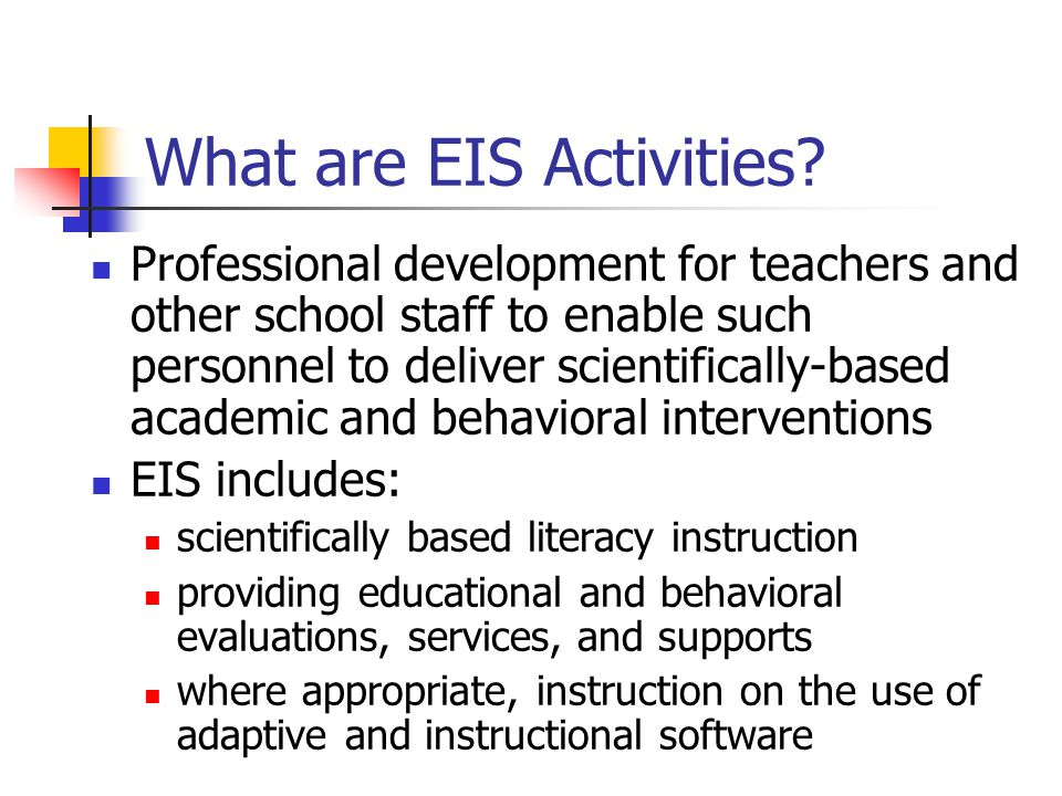 What are EIS Activities.