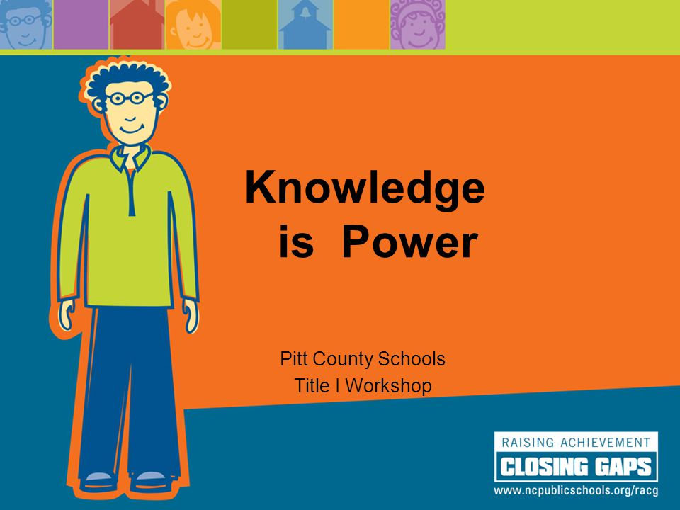 Knowledge is Power Pitt County Schools Title I Workshop