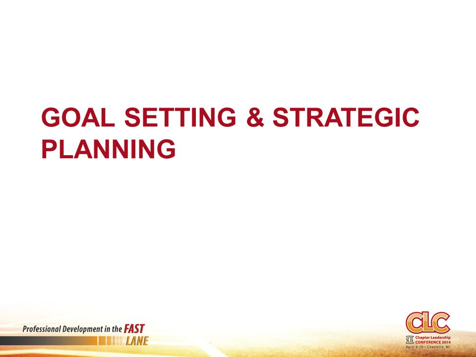 GOAL SETTING & STRATEGIC PLANNING