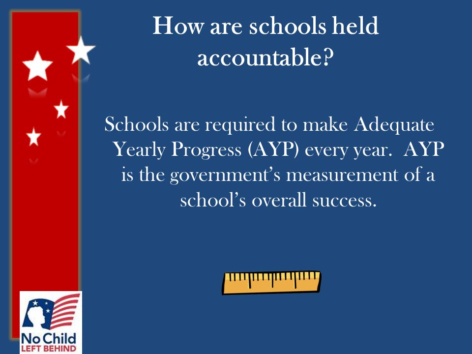 How are schools held accountable.