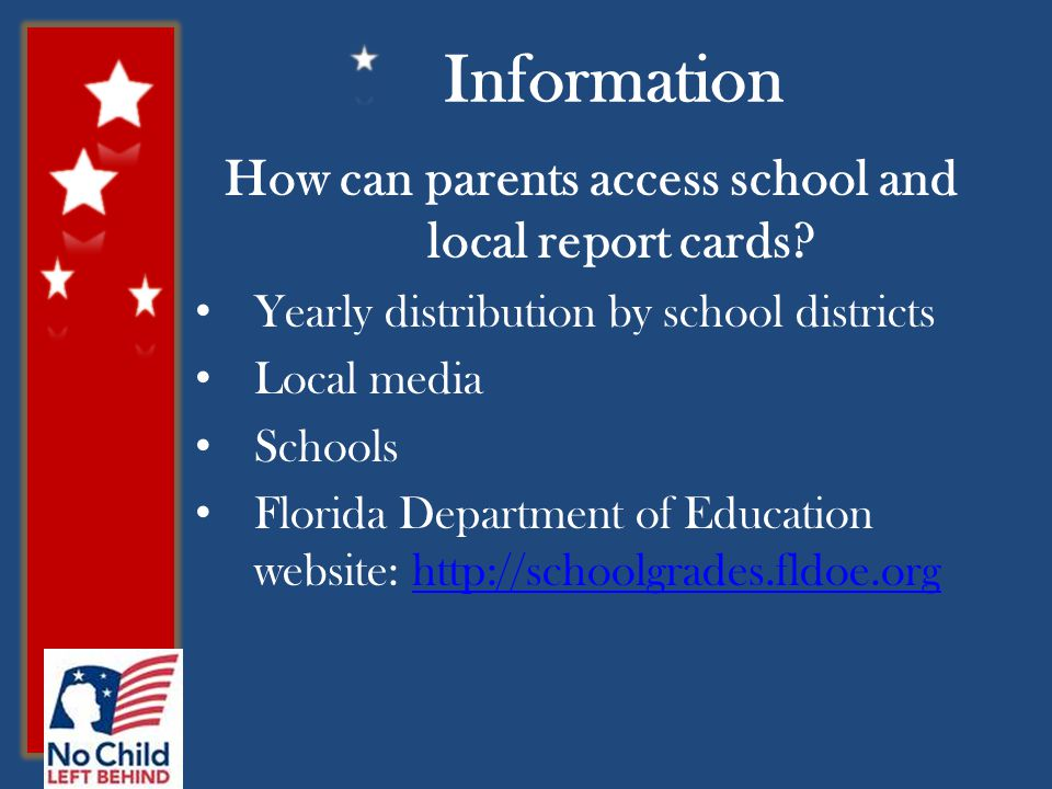 Information How can parents access school and local report cards.