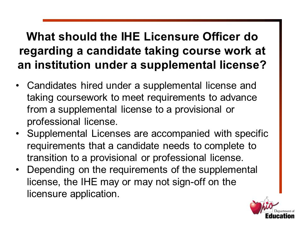 What should the IHE Licensure Officer do regarding a candidate taking course work at an institution under a supplemental license.