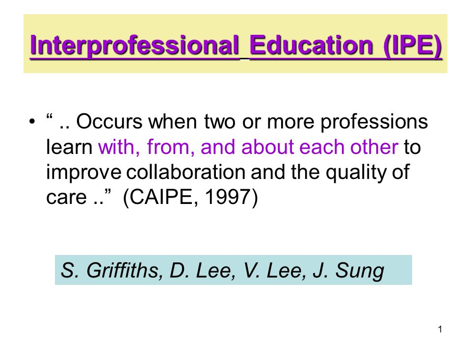 1 Interprofessional Education (IPE) ..