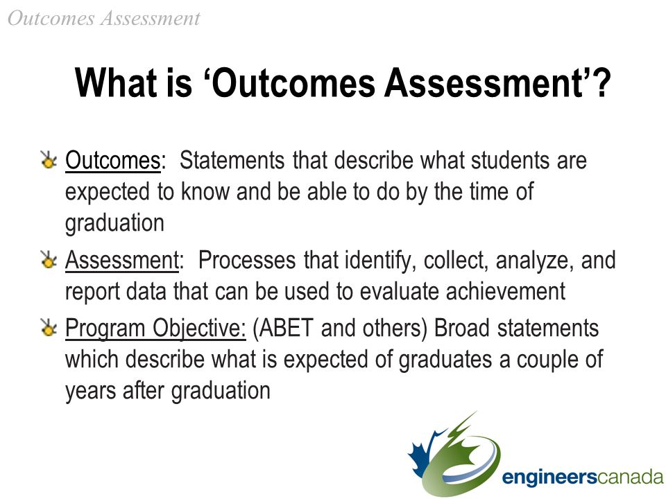 What is 'Outcomes Assessment'.