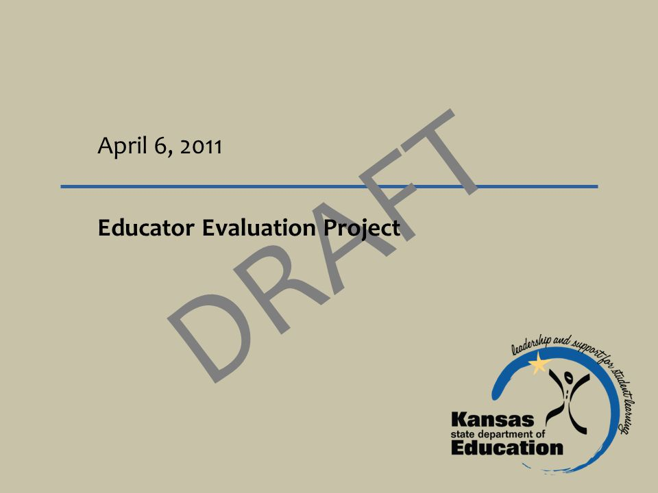 April 6, 2011 DRAFT Educator Evaluation Project