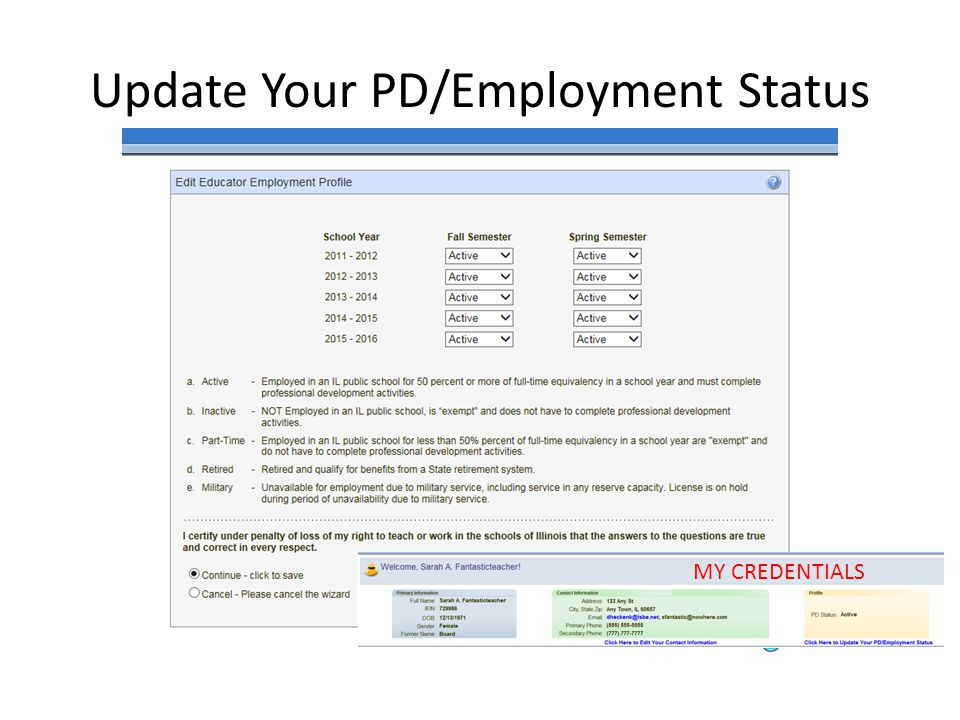 Update Your PD/Employment Status MY CREDENTIALS