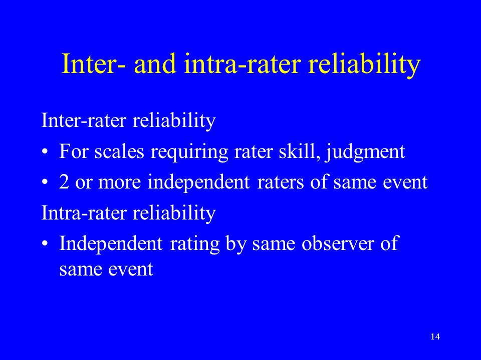 1 Lecture 3: Reliability and validity of scales Reliability