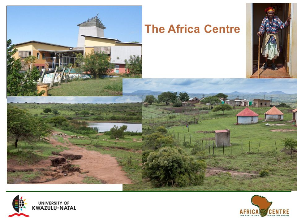 Africa Centre for Health and Population Studies The Africa Centre