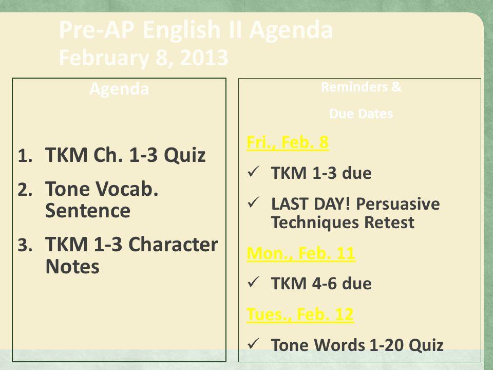Pre-AP English II Agenda January 8, 2013 Agenda Vocab  List